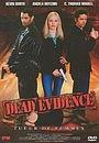 Фільм «Lawless: Dead Evidence» (2001)