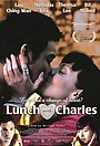 Фільм «Lunch with Charles» (2001)
