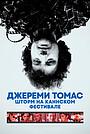 Фільм «The Storms of Jeremy Thomas» (2021)