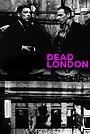 Фильм «Dead London» (1996)