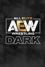 Сериал «All Elite Wrestling: Dark» (2019 – ...)