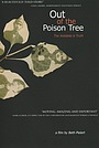 Фильм «Out of the Poison Tree» (2008)
