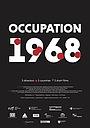 Фільм «Оккупация 1968» (2018)