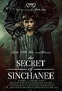 Фільм «The Secret of Sinchanee» (2020)