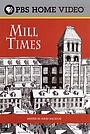 Мультфільм «David Macaulay: Mill Times» (2001)