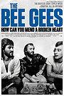 Фільм «Bee Gees: Як вилікувати розбите серце» (2020)