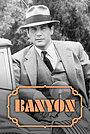 Сериал «Banyon» (1971 – 1973)