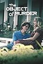 Серіал «The Object of Murder» (2019 – ...)