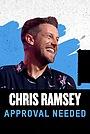 Фільм «Chris Ramsey Approval Needed» (2019)
