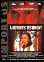 Фільм «Признание матери» (2001)