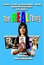 Фільм «Реальная вещь» (2002)