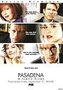 Серіал «Пасадена» (2001 – 2002)