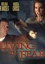 Фильм «Живущая в страхе» (2001)