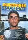 Фільм «Меня зовут Танино» (2002)