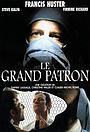 Сериал «Le grand patron» (2000 – 2007)