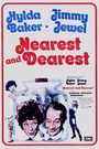 Фільм «Nearest and Dearest» (1972)