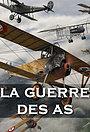 Серіал «La Guerre des As» (2017)