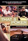 Фильм «That's poker... Dans la peau d'un joueur» (2007)