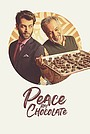 Фильм «Peace by Chocolate» (2021)