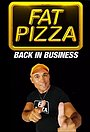 Серіал «Fat Pizza: Back in Business» (2019)