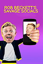 Сериал «Rob Beckett's Savage Socials» (2019 – ...)