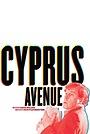 Фільм «Cyprus Avenue» (2019)