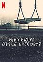 Сериал «Кто убил маленького Грегори?» (2019)