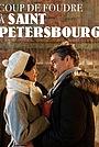 Фильм «Coup de Foudre à Saint-Petersbourg» (2019)
