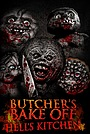 Фільм «Bunker of Blood: Chapter 8: Butcher's Bake Off: Hell's Kitchen» (2019)