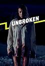 Сериал «Unbroken» (2021 – ...)