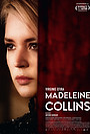 Фильм «Madeleine Collins» (2021)