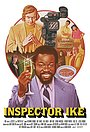 Фильм «Inspector Ike» (2020)