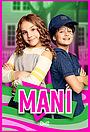 Сериал «Mani» (2017 – ...)