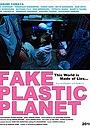 Фильм «Поддельная пластиковая планета» (2018)