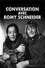 Фильм «Conversation avec Romy Schneider» (2018)