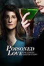 Фильм «Ядовитая любовь: История Стейси Кастор» (2020)