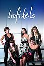 Серіал «Infidels» (2009 – 2011)
