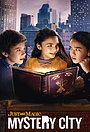 Сериал «И немного волшебства: Город загадок» (2020 – ...)