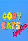 Серіал «Copy Cats» (1985 – 1987)