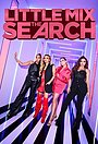 Серіал «Little Mix: The Search» (2020 – ...)