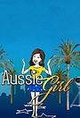 Серіал «Aussie Girl» (2019)