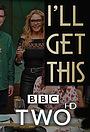 Серіал «I'll Get This» (2018 – ...)