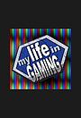 Сериал «My Life in Gaming» (2013)