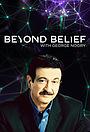 Сериал «Beyond Belief with George Noory» (2010 – ...)