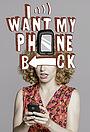 Сериал «I Want My Phone Back» (2017 – 2018)