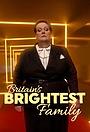 Серіал «Britain's Brightest Family» (2018 – ...)