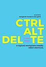 Серіал «ctrl alt delete» (2017)