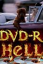 Сериал «DVD-R Hell» (2011)