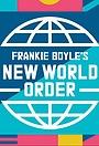 Серіал «Frankie Boyle's New World Order» (2017 – ...)