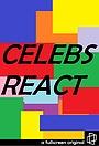 Сериал «Celebs React» (2016)